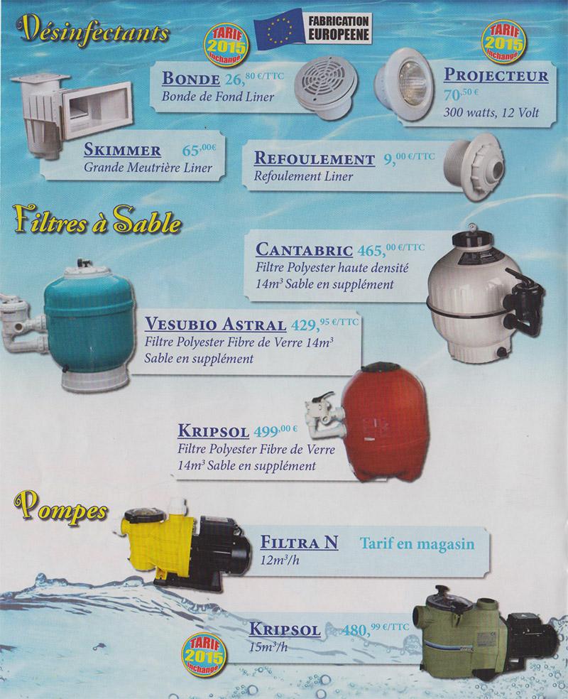 Vente et installation vente piscine sarlat for Materiel filtration piscine